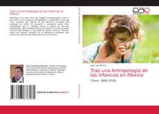 Capa do livro de Tras una Antropología de las Infancias en México
