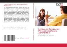 Lengua de Señas en el Proceso Enseñanza Aprendizaje的封面