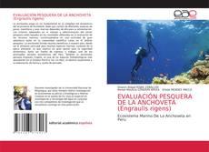 Bookcover of EVALUACIÓN PESQUERA DE LA ANCHOVETA (Engraulis rigens)