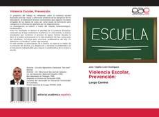Bookcover of Violencia Escolar, Prevención: