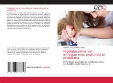 Hipoglucemia: un enfoque mas profundo al problema的封面