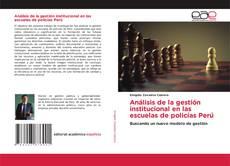 Bookcover of Análisis de la gestión institucional en las escuelas de policías Perú