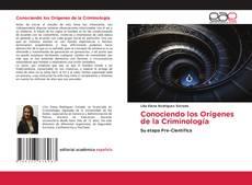 Portada del libro de Conociendo los Orígenes de la Criminología