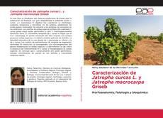 Caracterización de Jatropha curcas L. y Jatropha macrocarpa Griseb的封面