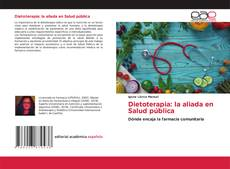 Dietoterapia: la aliada en Salud pública的封面