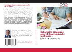 Copertina di Estrategias didácticas para el desempeño del facilitador