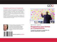 Copertina di Prospectiva para formar en Competencias