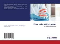 Copertina di Bone grafts and Substitutes