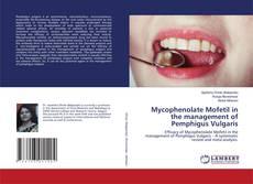 Bookcover of Mycophenolate Mofetil in the management of Pemphigus Vulgaris