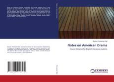 Capa do livro de Notes on American Drama