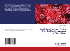 Bookcover of Health Implication of Covid-19 on Health Care Workers in Rivers State