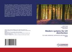 Bookcover of Modern systems for UV disinfection