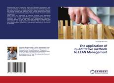 Bookcover of The application of quantitative methods to LEAN Management