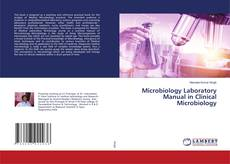 Bookcover of Microbiology Laboratory Manual in Clinical Microbiology