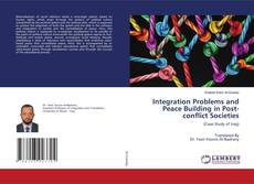 Bookcover of Integration Problems and Peace Building in Post-conflict Societies