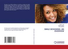 Bookcover of SMILE DESIGNING: AN OVERVIEW