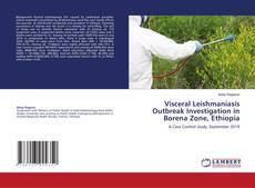 Visceral Leishmaniasis Outbreak Investigation in Borena Zone, Ethiopia的封面