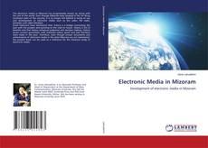 Electronic Media in Mizoram kitap kapağı