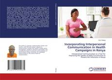 Bookcover of Incorporating Interpersonal Communication in Health Campaigns in Kenya