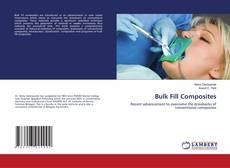 Bookcover of Bulk Fill Composites