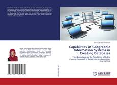 Couverture de Capabilities of Geographic Information Systems in Creating Databases