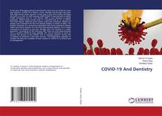 Bookcover of COVID-19 And Dentistry