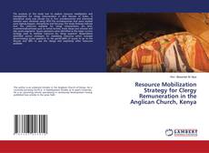Bookcover of Resource Mobilization Strategy for Clergy Remuneration in the Anglican Church, Kenya