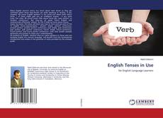 Bookcover of English Tenses in Use