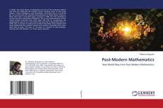 Bookcover of Post-Modern Mathematics