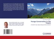 Bookcover of Forage Conservation In The Tropics