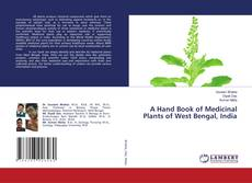 Bookcover of A Hand Book of Medicinal Plants of West Bengal, India