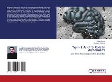 Bookcover of Trem-2 And Its Role In Alzheimer's