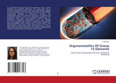 Bookcover of Organometallics Of Group 15 Elements