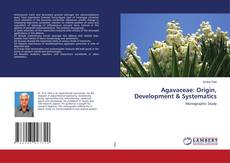 Bookcover of Agavaceae: Origin, Development & Systematics