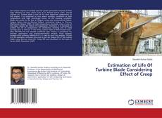 Bookcover of Estimation of Life Of Turbine Blade Considering Effect of Creep