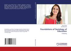 Bookcover of Foundations of Sociology of Education