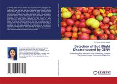 Detection of Bud Blight Disease caused by GBNV的封面