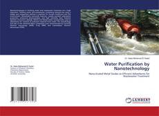 Bookcover of Water Purification by Nanotechnology