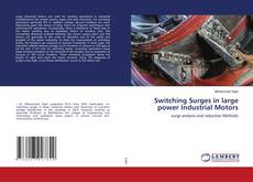 Bookcover of Switching Surges in large power Industrial Motors