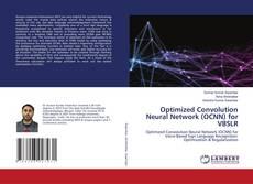 Bookcover of Optimized Convolution Neural Network (OCNN) for VBSLR