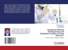 Bookcover of Analytical Method Development and Validation studies of Drug Abacavir