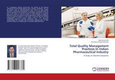 Bookcover of Total Quality Management Practices In Indian Pharmaceutical Industry