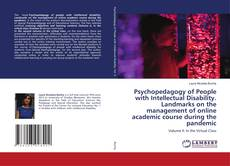 Bookcover of Psychopedagogy of People with Intellectual Disability. Landmarks on the management of online academic course during the pandemic