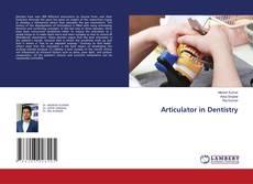 Bookcover of Articulator in Dentistry