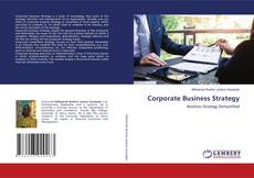 Bookcover of Corporate Business Strategy