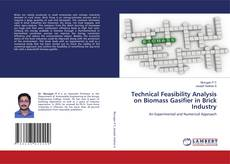 Couverture de Technical Feasibility Analysis on Biomass Gasifier in Brick Industry
