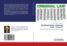 Couverture de INTERNATIONAL CRIMINAL LAW - Volume I