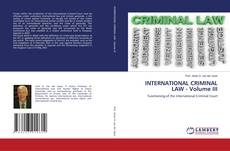 Bookcover of INTERNATIONAL CRIMINAL LAW - Volume III