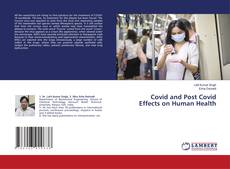 Bookcover of Covid and Post Covid Effects on Human Health