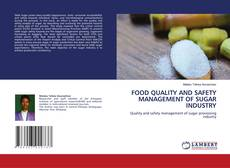 Couverture de FOOD QUALITY AND SAFETY MANAGEMENT OF SUGAR INDUSTRY
